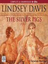 The Silver Pigs (MP3): Marcus Didius Falco Mystery Series, Book 1